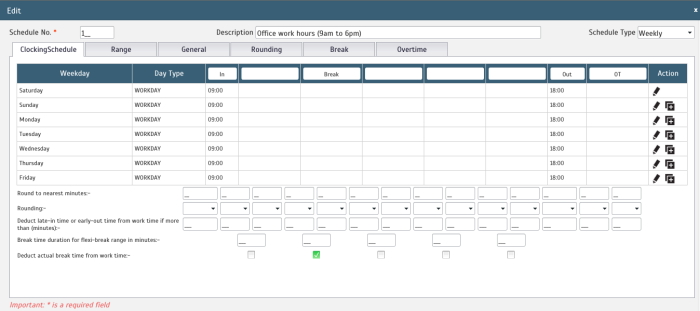 Set your employees' work schedule and define the clocking range, rounding value, break and overtime for a more accurate attendance data